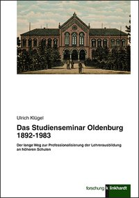 Das Studienseminar Oldenburg 1892-1983