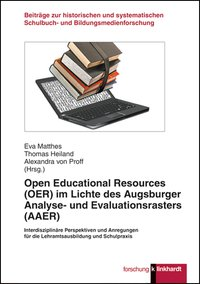Open Educational Resources (OER) im Lichte des Augsburger Analyse- und Evaluationsrasters (AAER)