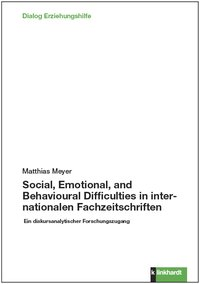 Social, Emotional, and Behavioural Difficulties in internationalen Fachzeitschriften