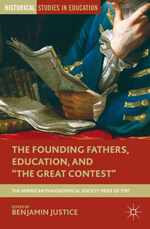 "The Founding Fathers, Education, and ""The Great Contest"""