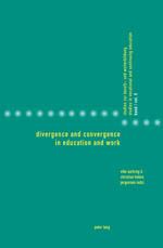 Divergence and Convergence in Education and Work