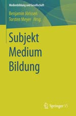 Subjekt Medium Bildung